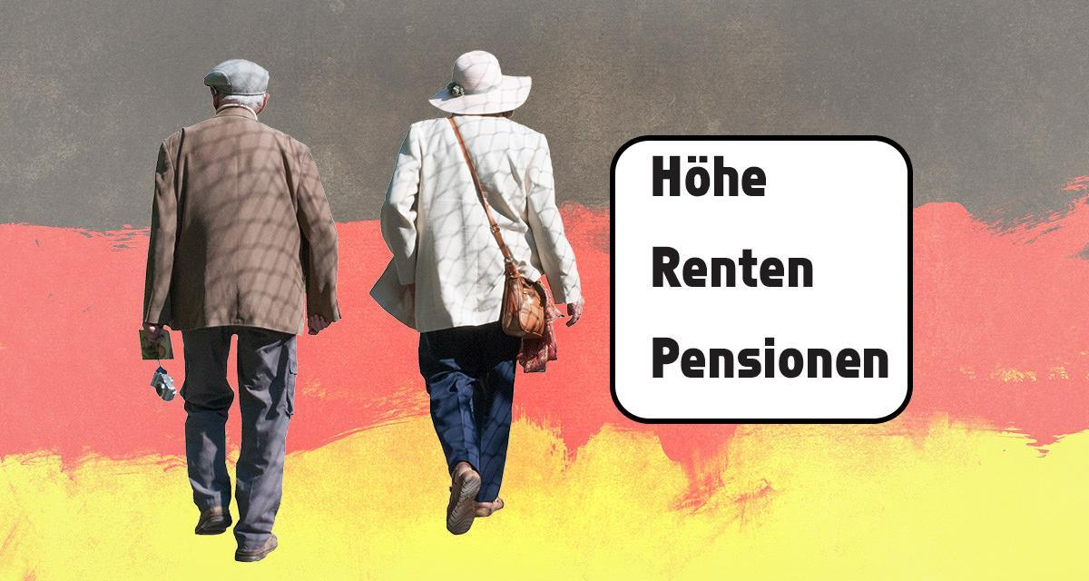 Höhe Pensionen / Renten in Deutschland