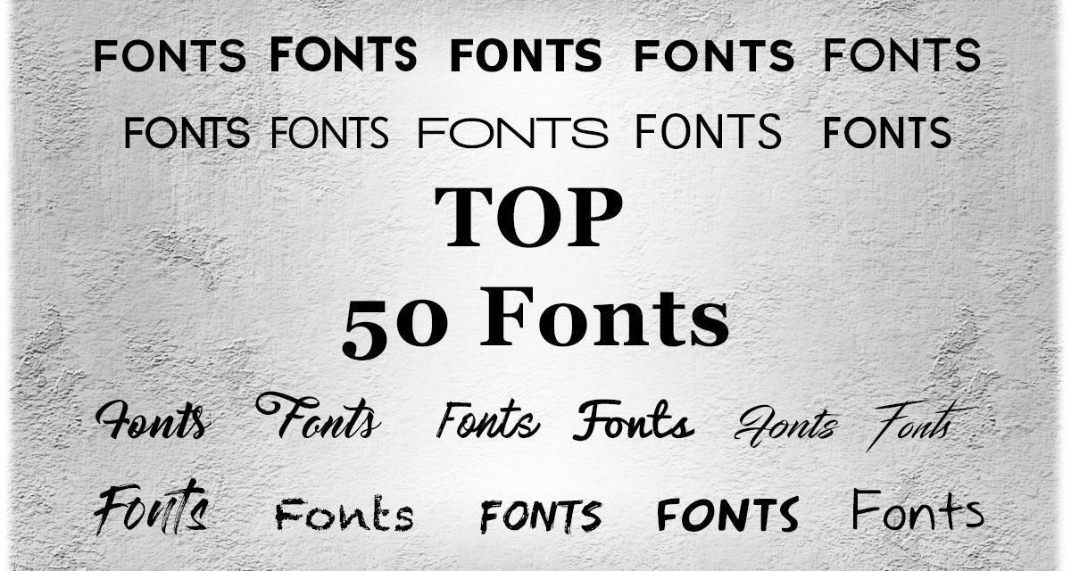 Top Fonts Empfehlungen