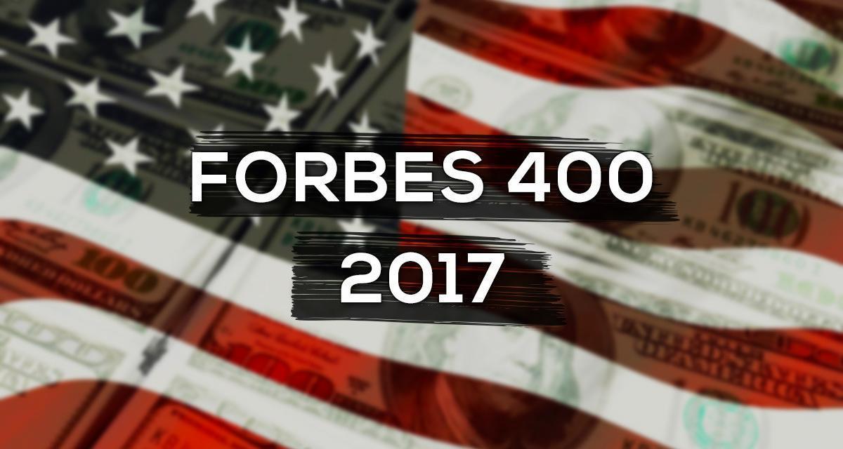 Die 400 reichsten Menschen der USA 2017 – Forbes 400