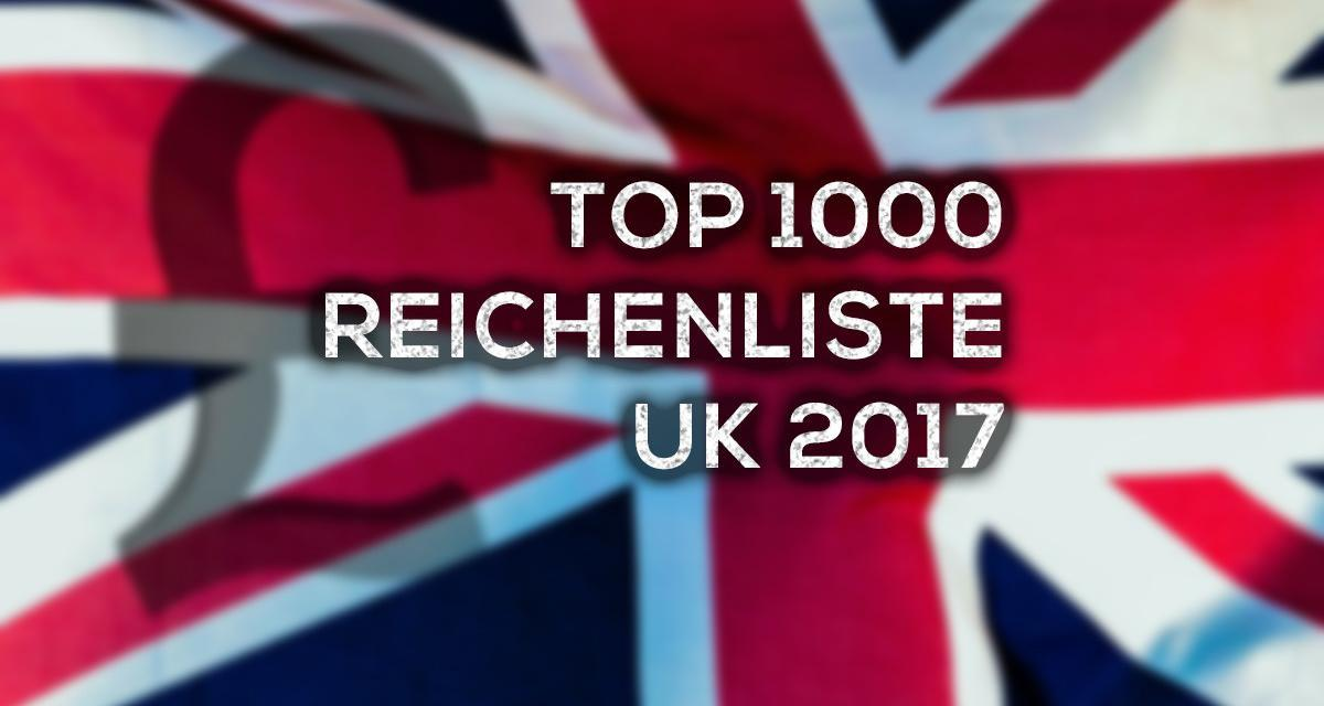 Top 1000 Reichenliste UK 2017