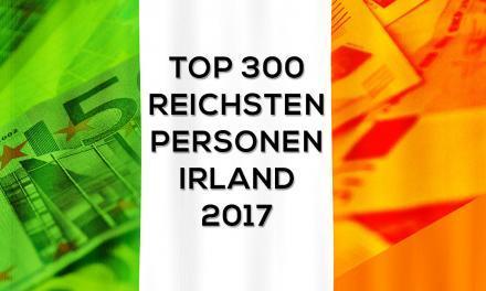 Top 300 Reichenliste Irland 2017