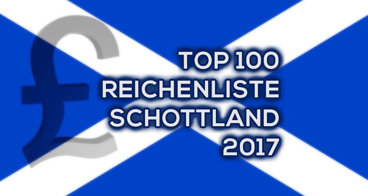 Top 100 Reichenliste Schottland  2017