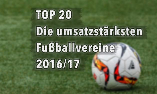 Die umsatzstärksten Fußballvereine 2017