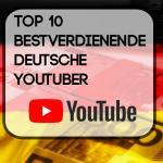 Deutsche Topverdiener bei YouTube 2017