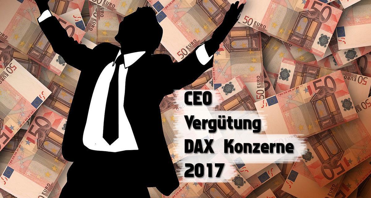 Vergütung Konzernbosse Dax Unternehmen in 2017
