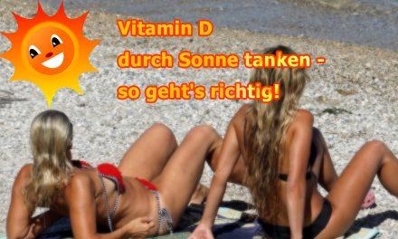 Vitamin D durch sonnen – so geht's richtig!