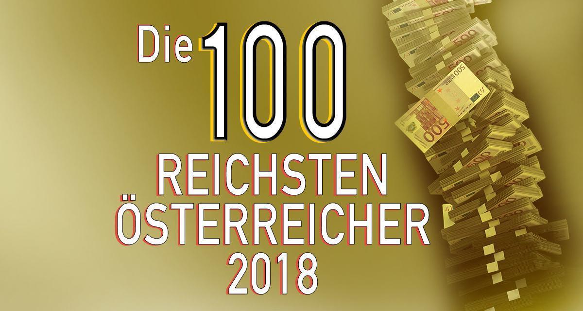 Die 100 reichsten Österreicher 2018 – Reichenliste Österreich
