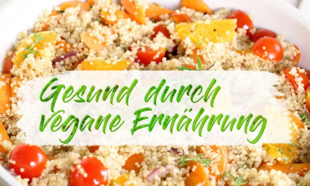 Gesund durch vegane Ernährung