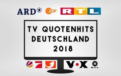 TV Quotenhits für Deutschland in 2018