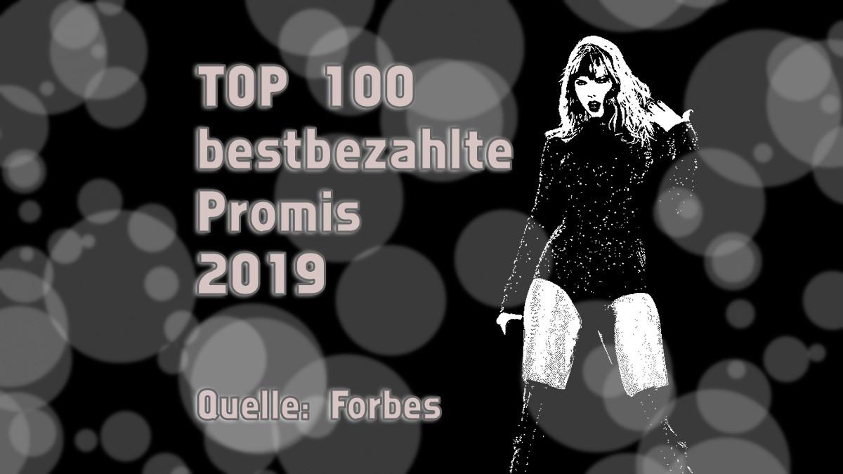 Die 100 bestbezahlten Prominente in 2019 (Forbes)