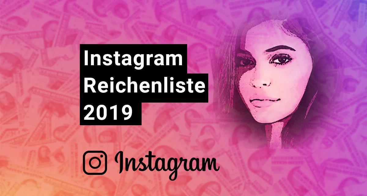 Instagram Reichenliste 2019 (Hopper HQ)