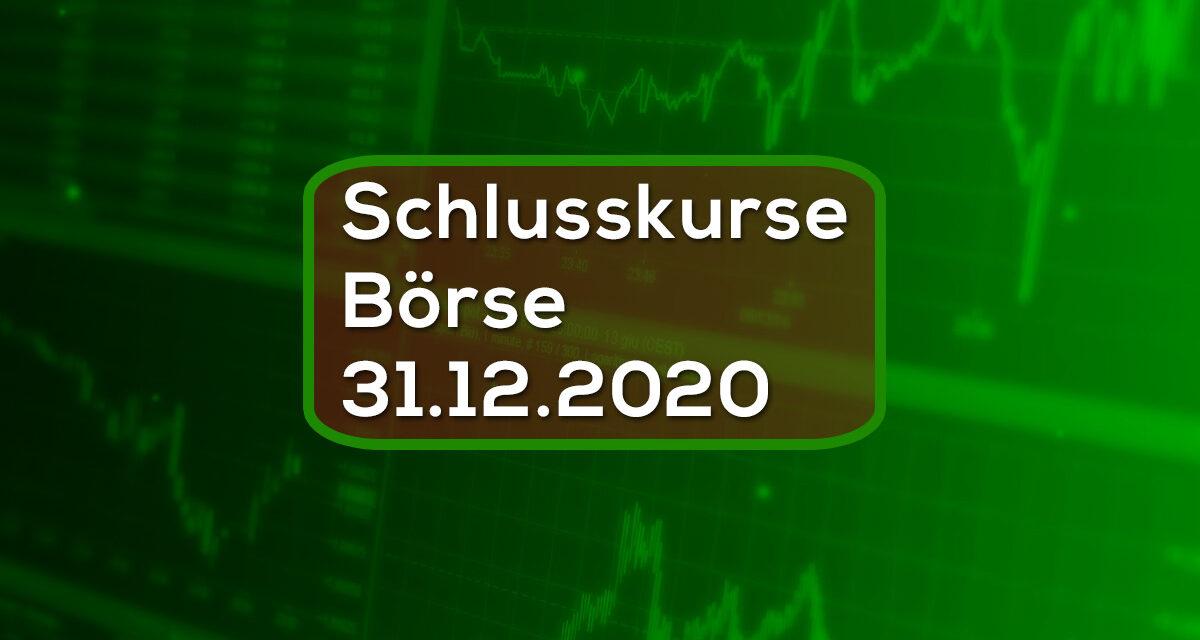 Schlusskurse Börse 31.12.2020